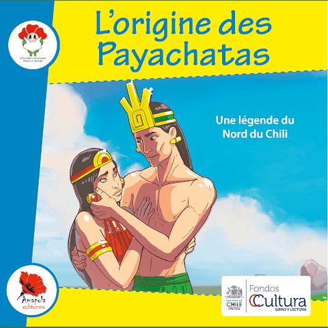L'ORIGINE DES PAYACHATAS