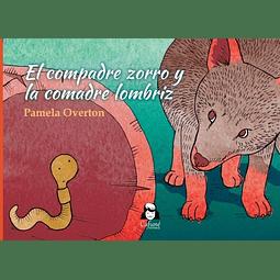 EL COMPADRE ZORRO Y LA COMADRE LOMBRIZ