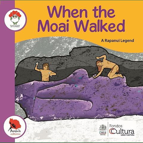 WHEN THE MOAI WALKED