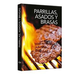 PARRILLAS, ASADOS Y BRASAS