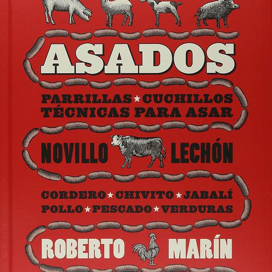 ASADOS - PARRILLAS * CUCHILLOS - TÉCNICAS PARA ASAR