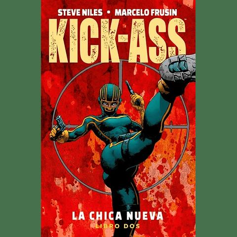 Kick-Ass - La Chica Nueva vol. 2 - Libro Dos