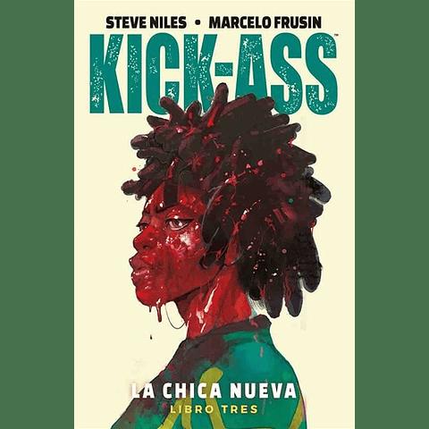 Kick-ass - La Chica Nueva vol. 3 - Libro Tres