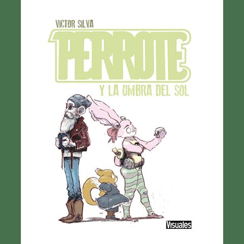 PERROTE - Y LA UMBRA DEL SOL