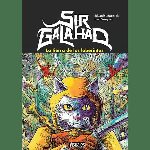 SIR GALAHAD - LA TIERRA DE LOS LABERINTOS