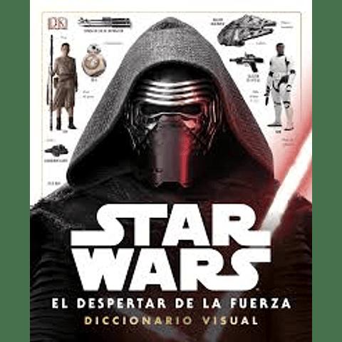 STAR WARS - el despertar de la fuerza - DICCIONARIO VISUAL