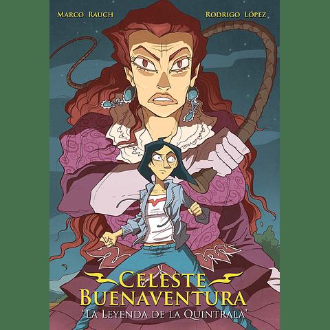 CELESTE BUENAVENTURA - La leyenda de la Quintrala