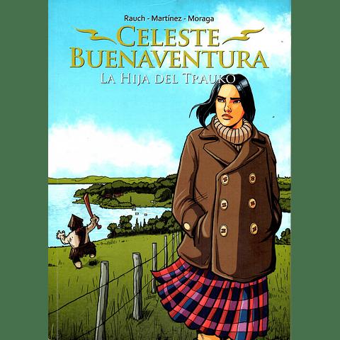CELESTE BUENAVENTURA - La hija del Trauko