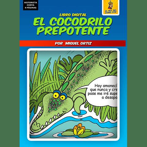 EL COCODRILO PREPOTENTE - HISTORIETA DIGITAL INFANTIL