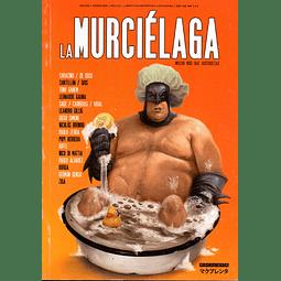 LA MURCIELAGA #6