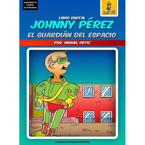 JOHNNY PÉREZ  - HISTORIETA DIGITAL INFANTIL