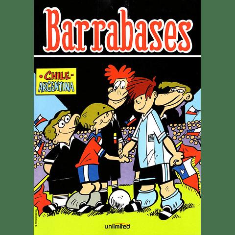 BARRABASES - CHILE VS. ARGENTINA / ROQUE Y MONO