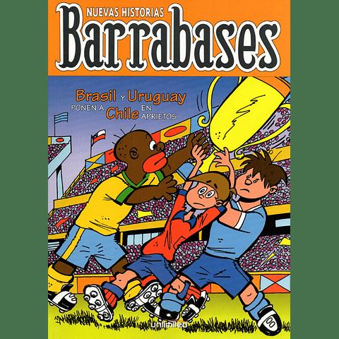 BARRABASES - BRASIL Y URUGUAY PONEN A CHILE EN APRIETOS