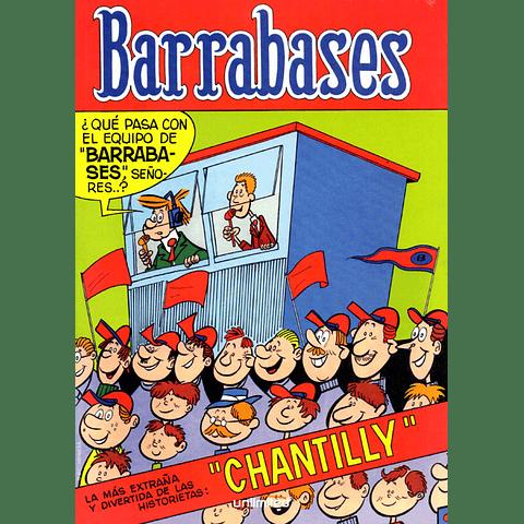 BARRABASES - CHANTILLY / EL SUERTUDO