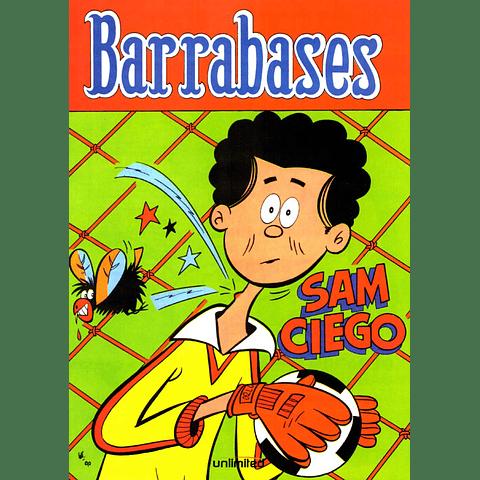 BARRABASES - SAM CIEGO / 1000 CARAS