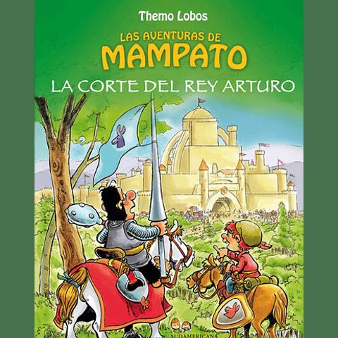 MAMPATO: LA CORTE DEL REY ARTURO