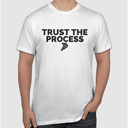 Trust The Process White T-Shirt