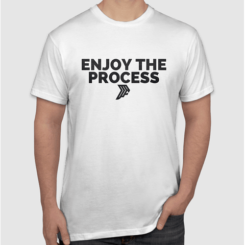 Enjoy The Process White T-Shirt