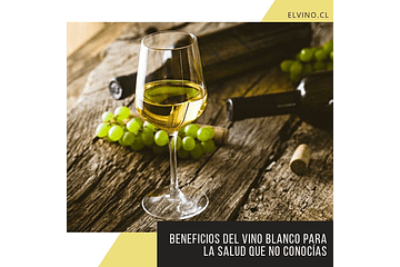 Beneficios del vino blanco para tu salud que no conocías