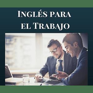 Curso de Inglés para el Trabajo