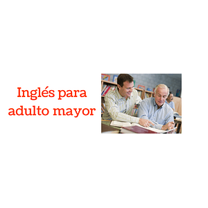 Curso de Inglés para Adulto Mayor