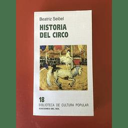 Historia del circo de Beatriz Seibel