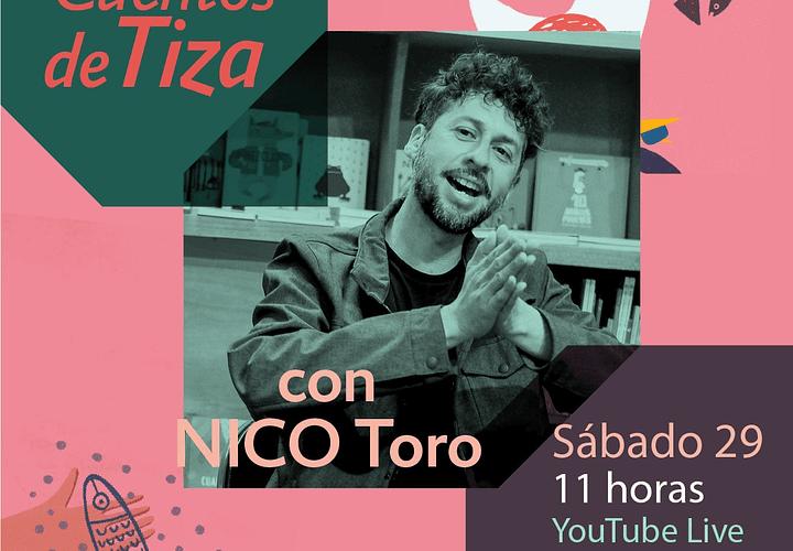 CUENTOS DE TIZA, CON NICO TORO