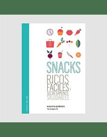 Snacks. Ricos, fáciles y secretamente saludables.