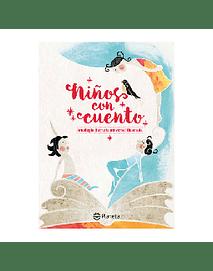 Niños con cuento. Antología literaria universal ilustrada
