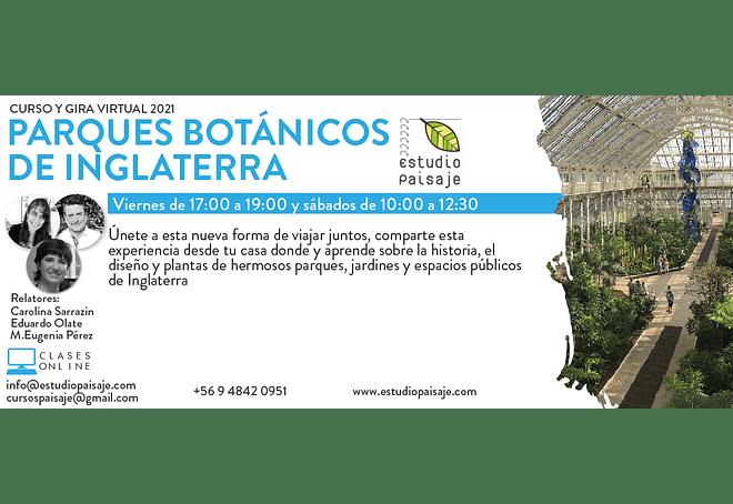CURSO Y GIRA PARQUES BOTÁNICOS DE INGLATERRA