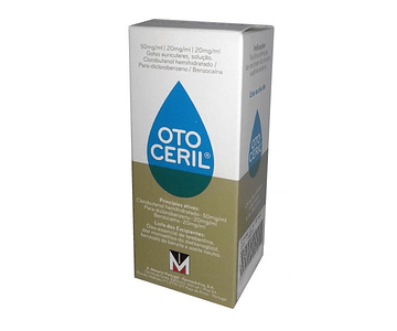 Otoceril , 50 mg/ml + 20 mg/ml + 20 mg/ml Frasco 10 ml Gta auric sol