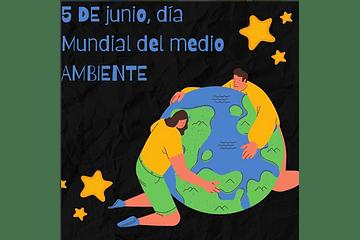 5 de junio, día Mundial del medioambiente