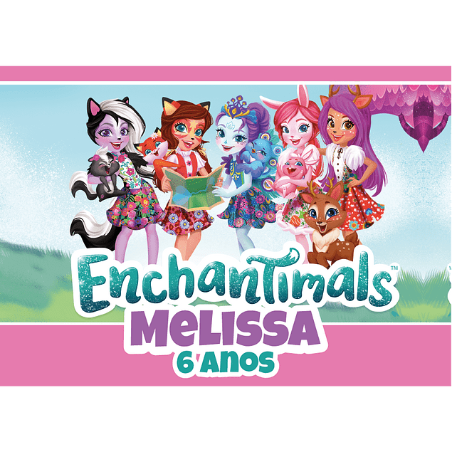 Produtos Festa Enchantimals