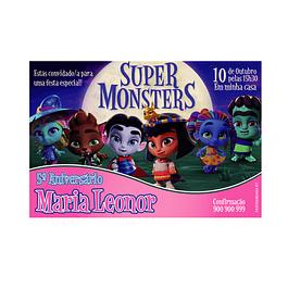 Convites Super Monstros Menina
