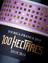 100 Hectares Touriga Franca Tinto, 2018