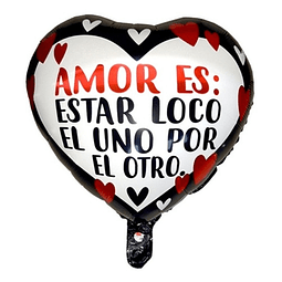 """Globo """"Amor es: Estar Loco..."""""""