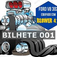 Ford 302 com Blower Bilhete 001