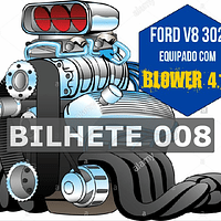 Ford 302 com Blower Bilhete 008