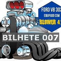 Ford 302 com Blower Bilhete 007