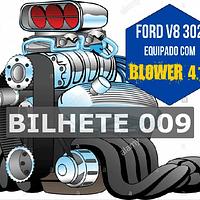 Ford 302 com Blower Bilhete 009