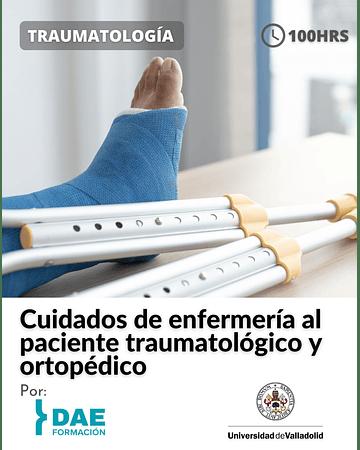 Cuidados de enfermería al paciente traumatológico y ortopédico ( 100 hrs)