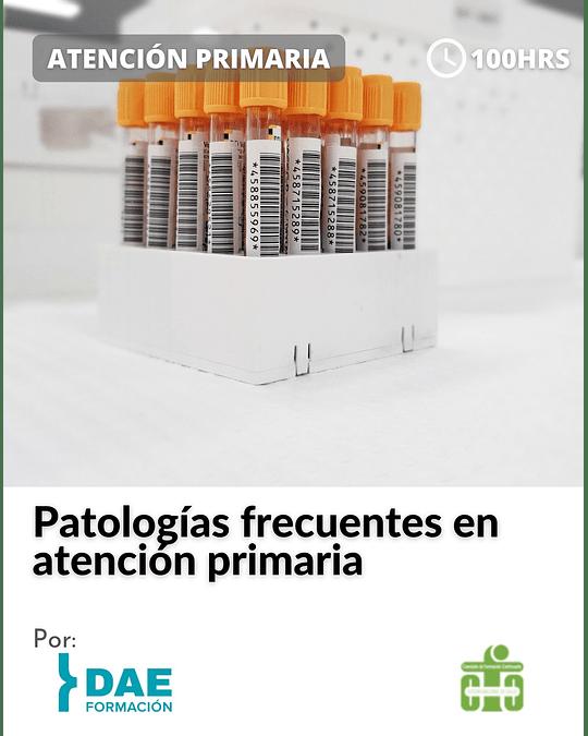 Curso sobre patologías frecuentes en atención primaria ( 100 hrs)