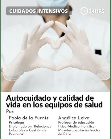 Autocuidado y calidad de vida en los equipos de salud ( 24 hrs)