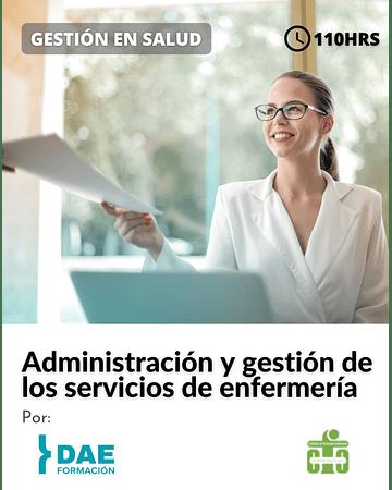 Curso de administración y gestión de los servicios de enfermería ( 110 hrs)