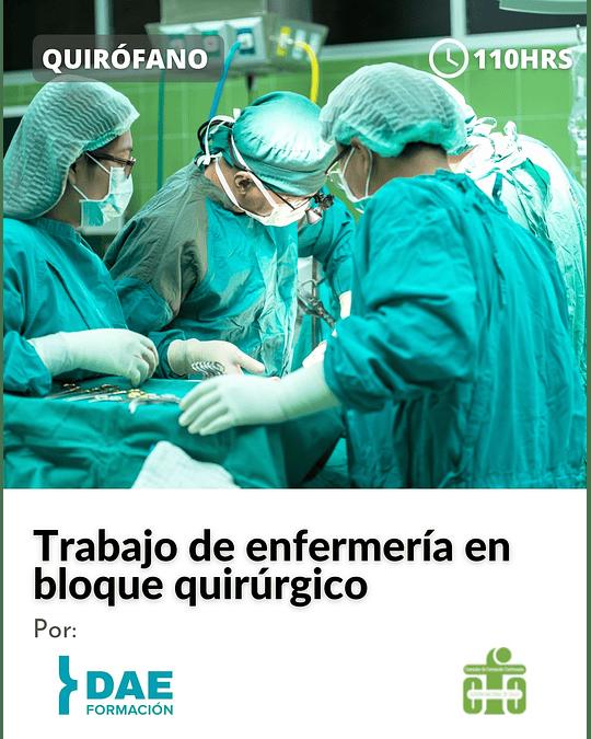 Curso de trabajo de enfermería en bloque quirúrgico ( 110 hrs)