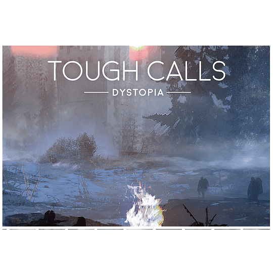 Tough Calls: Dystopia (Stock)