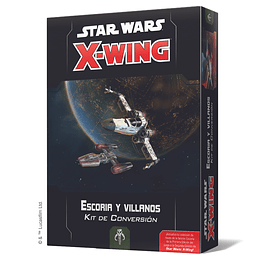 X-Wing 2nd Ed: Kit de Conversión Escoria y Villanos (Pedido)
