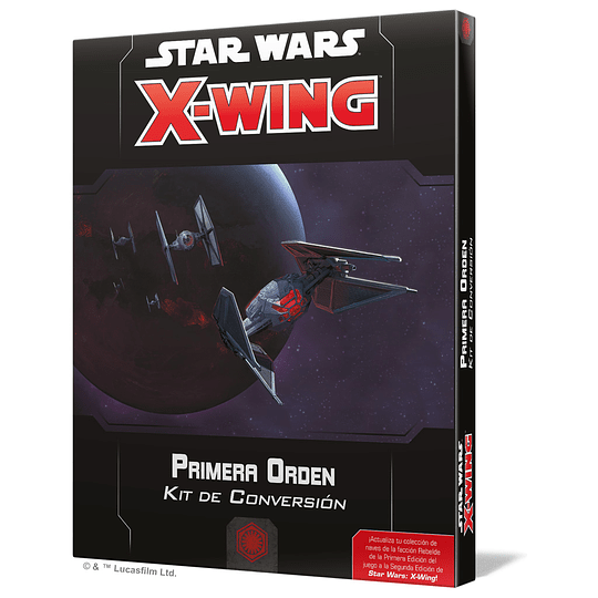 X-Wing 2nd Ed: Kit de Conversion Primera Orden (Pedido)
