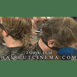 2 Guys: 1 Cut