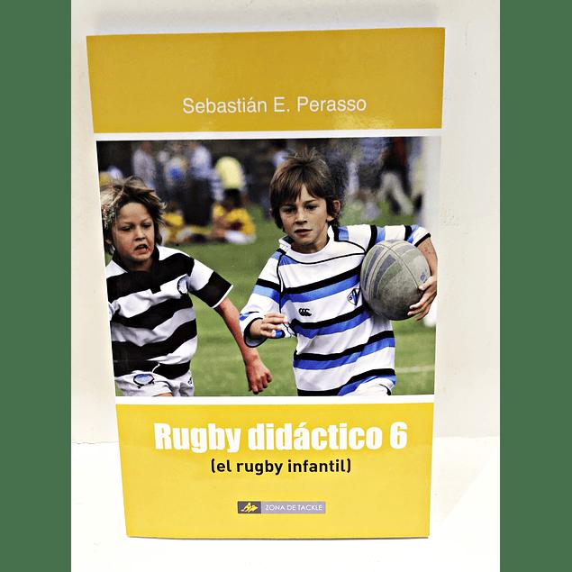 Libro Rugby Didacto 6 (El Rugby Infantil) de Sebastian Perasso